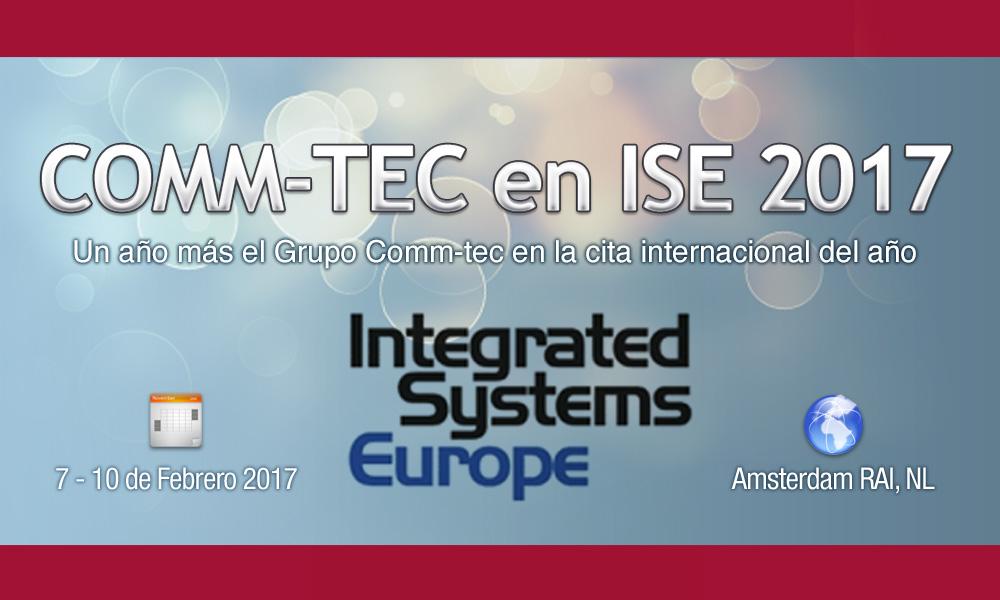 COMM-TEC en ISE 2017